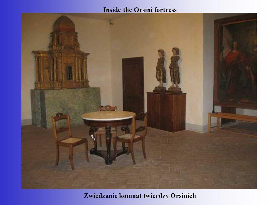 Inside the Orsini fortress Zwiedzanie komnat twierdzy Orsinich