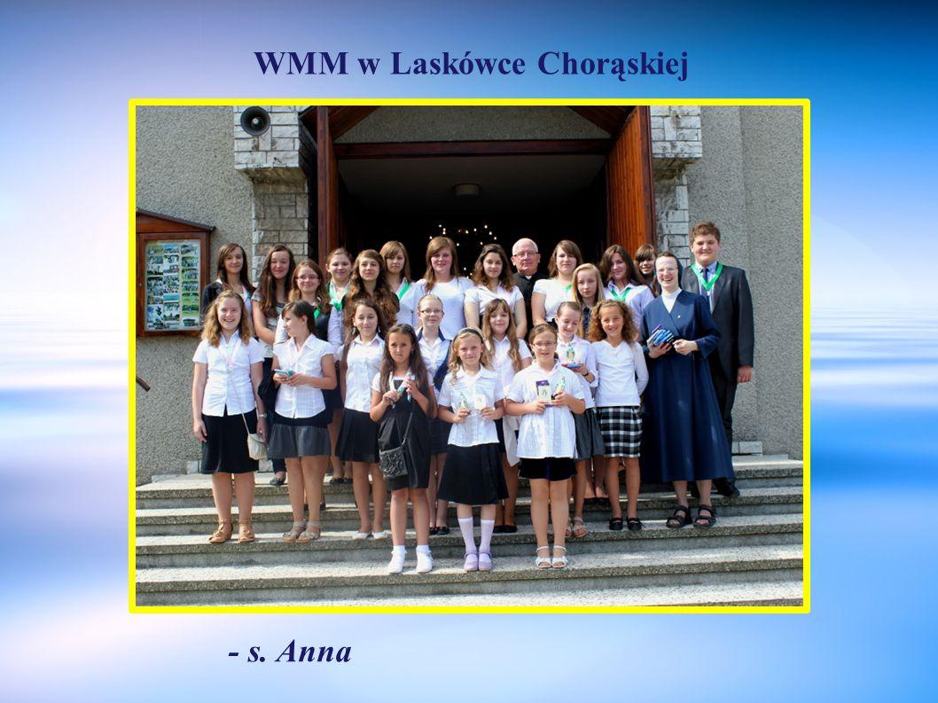 WMM w Laskówce Chorąskiej - s. Anna