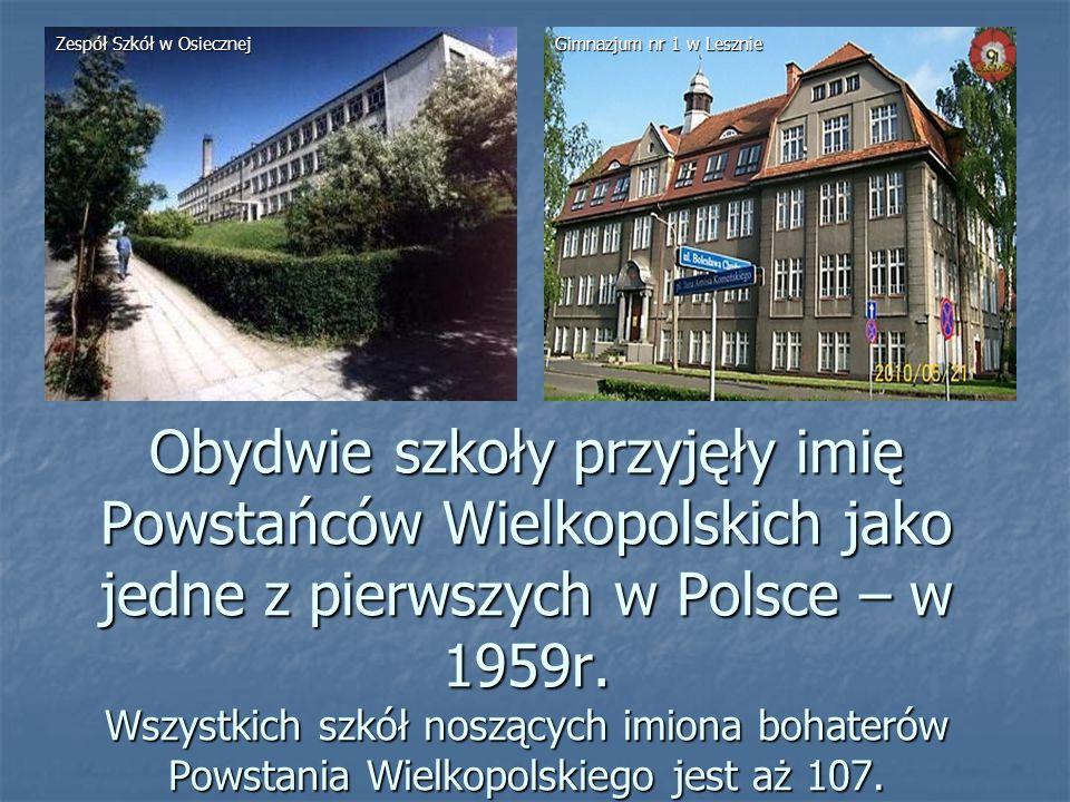 Obydwie szkoły przyjęły imię Powstańców Wielkopolskich jako jedne z pierwszych w Polsce – w 1959r. Wszystkich szkół noszących imiona bohaterów Powstan