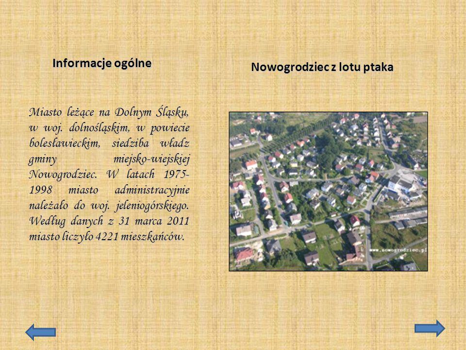 Informacje ogólne Miasto leżące na Dolnym Śląsku, w woj. dolnośląskim, w powiecie bolesławieckim, siedziba władz gminy miejsko-wiejskiej Nowogrodziec.
