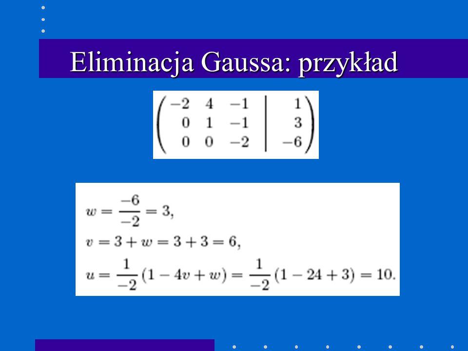 Eliminacja Gaussa: przykład