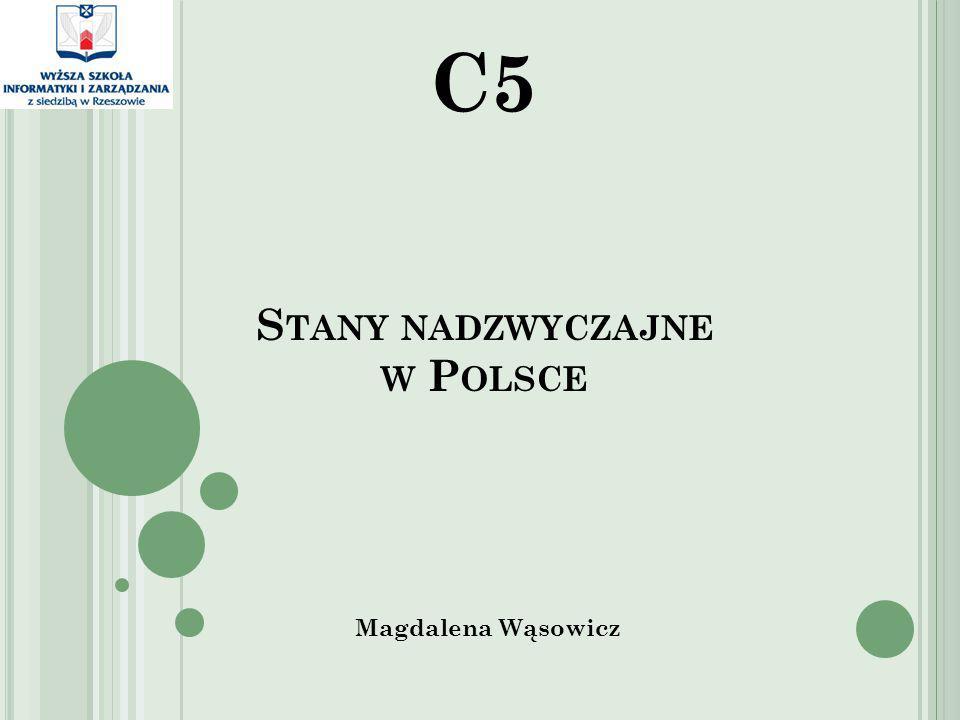 S TANY NADZWYCZAJNE W P OLSCE Magdalena Wąsowicz C5