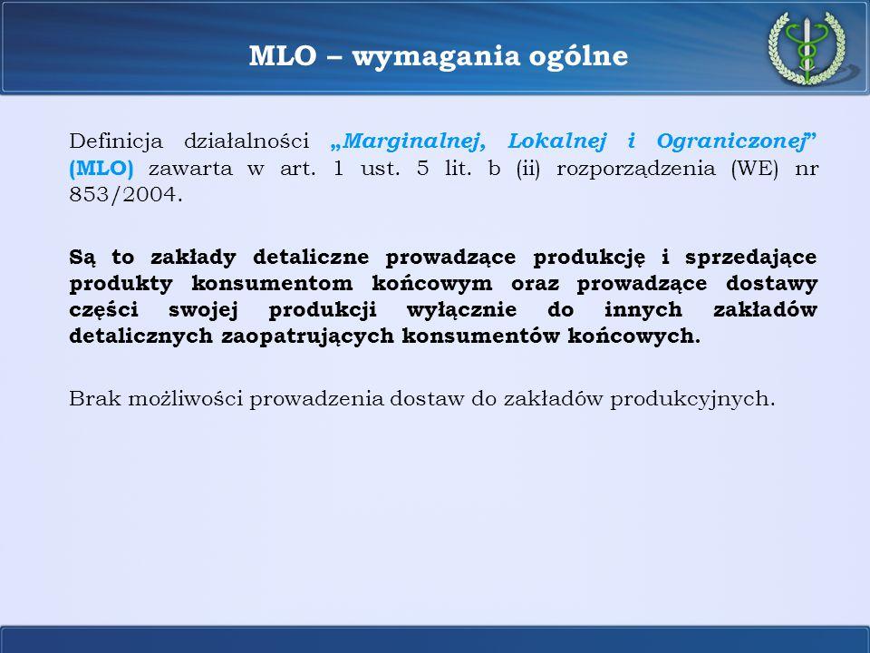 """MLO – wymagania ogólne Definicja działalności """" Marginalnej, Lokalnej i Ograniczonej """" (MLO) zawarta w art. 1 ust. 5 lit. b (ii) rozporządzenia (WE) n"""
