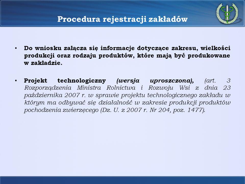 Procedura rejestracji zakładów- Projekt technologiczny MOL Projekt technologiczny zakładu, w którym ma być prowadzona działalność marginalna, lokalna i ograniczona powinien składać się z części opisowej oraz części graficznej.