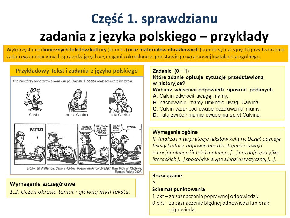 Część 1. sprawdzianu zadania z języka polskiego – przykłady 10 Przykładowy tekst i zadania z języka polskiego Zadanie (0 – 1) Które zdanie opisuje syt