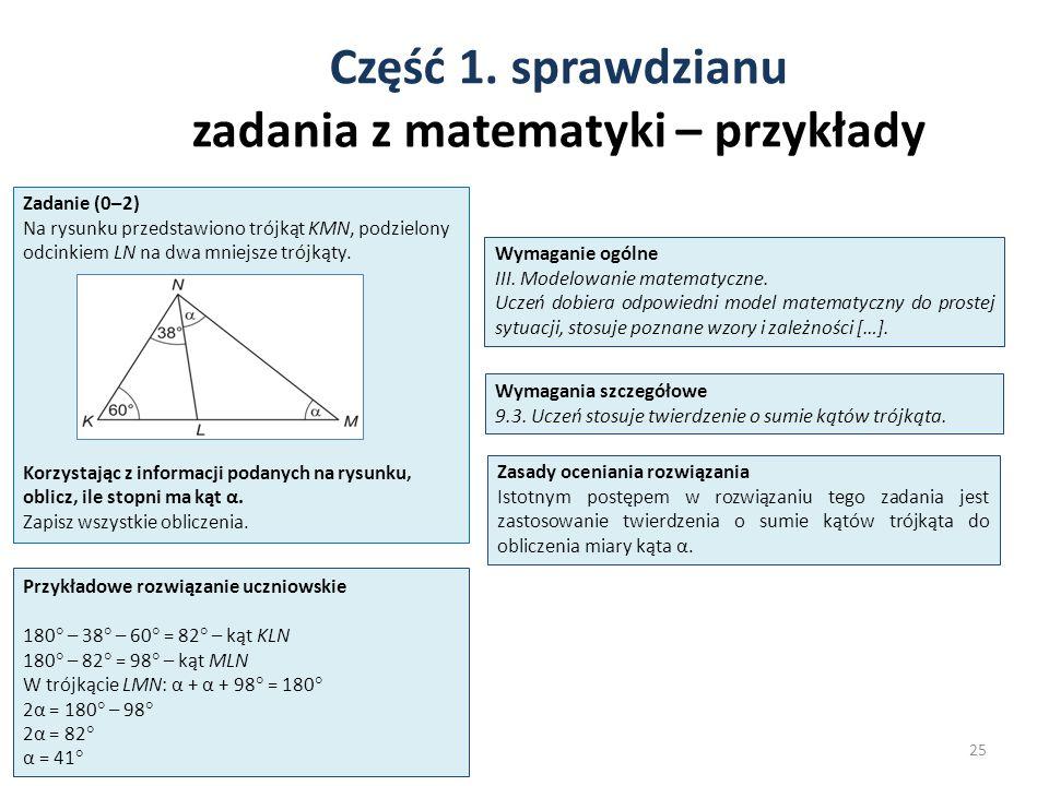 Część 1. sprawdzianu zadania z matematyki – przykłady 25 Zadanie (0–2) Na rysunku przedstawiono trójkąt KMN, podzielony odcinkiem LN na dwa mniejsze t