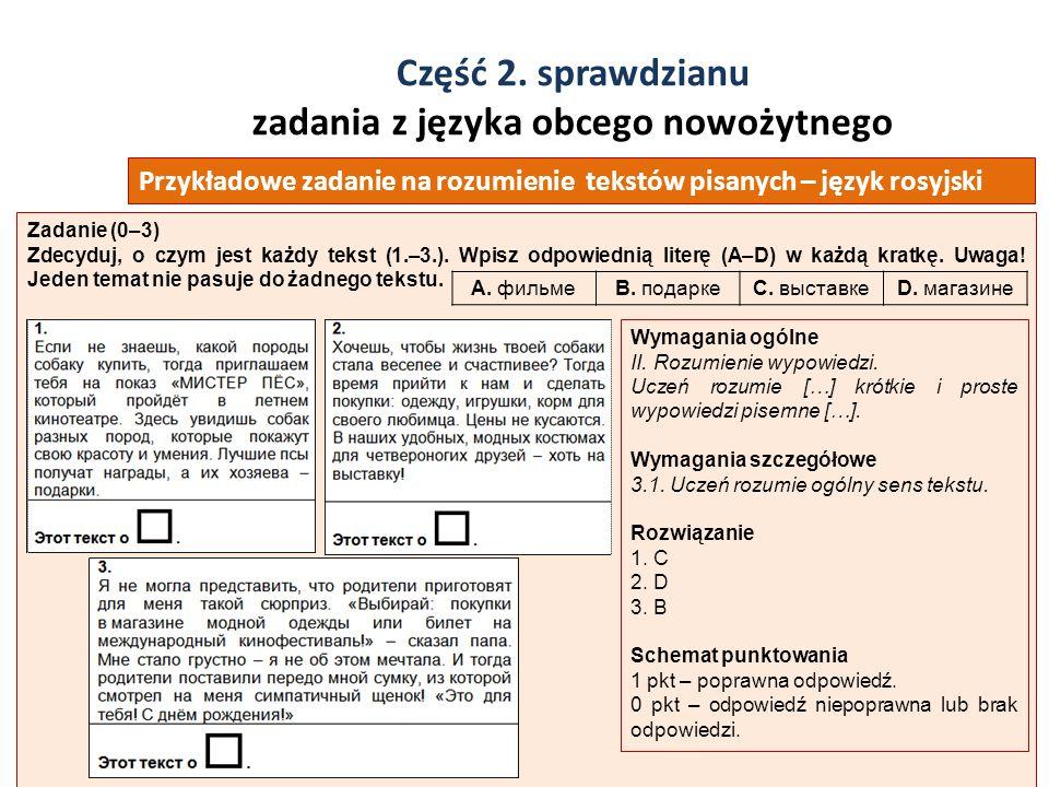 Część 2. sprawdzianu zadania z języka obcego nowożytnego 39 Zadanie (0–3) Zdecyduj, o czym jest każdy tekst (1.–3.). Wpisz odpowiednią literę (A–D) w