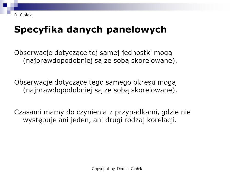 Copyright by Dorota Ciołek30 D.Ciołek 4) Model FE czy model RE cd.