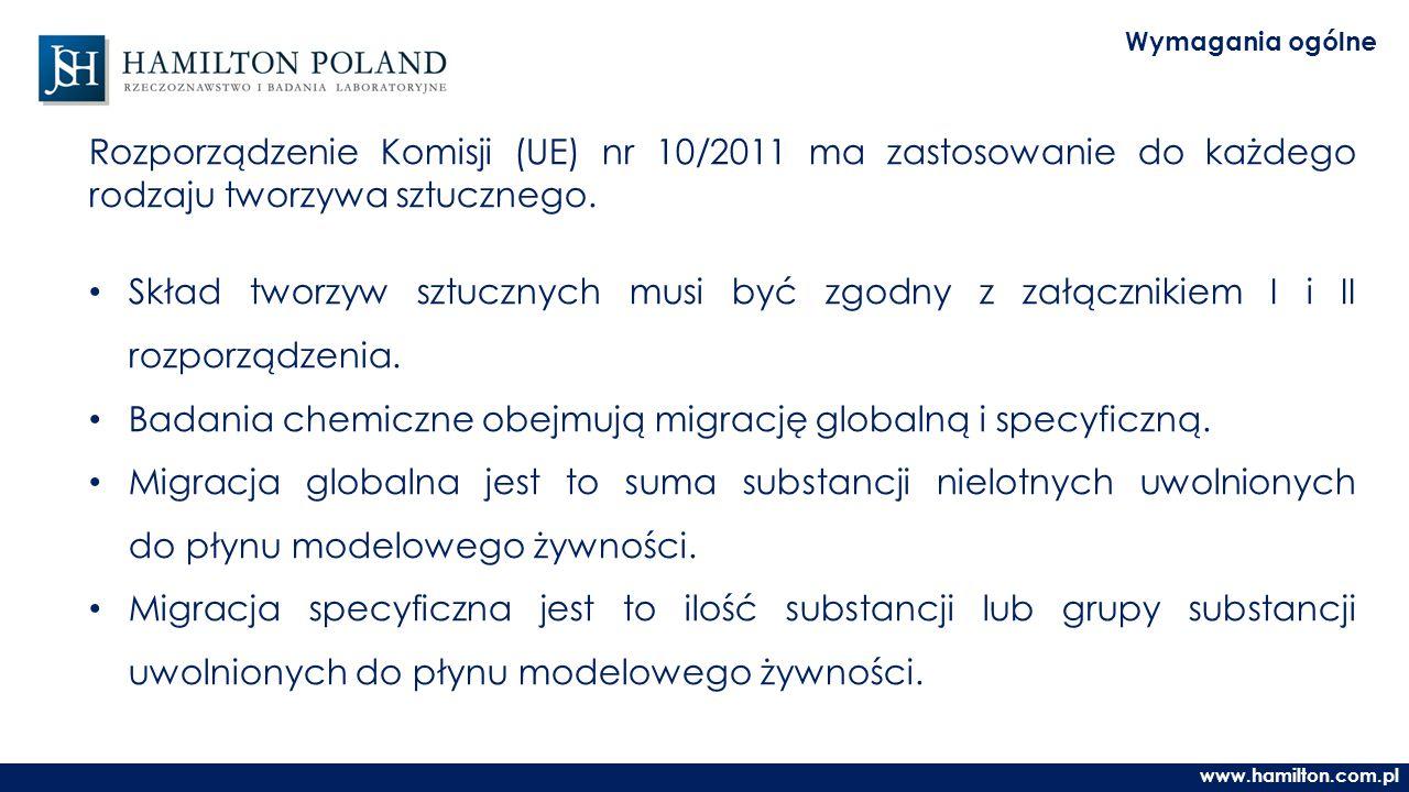 www.hamilton.com.pl Wymagania ogólne Rozporządzenie Komisji (UE) nr 10/2011 ma zastosowanie do każdego rodzaju tworzywa sztucznego.