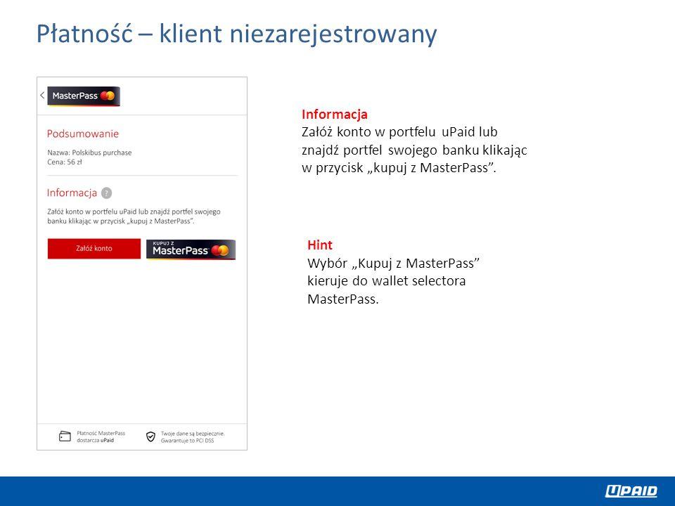 """Informacja Załóż konto w portfelu uPaid lub znajdź portfel swojego banku klikając w przycisk """"kupuj z MasterPass ."""
