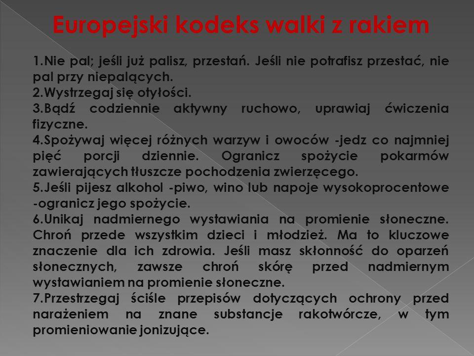 Europejski kodeks walki z rakiem 8.