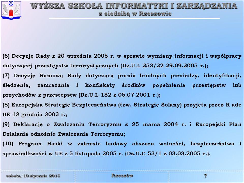 WYŻSZA SZKOŁA INFORMATYKI I ZARZĄDZANIA z siedzibą w Rzeszowie 38 sobota, 10 stycznia 2015sobota, 10 stycznia 2015sobota, 10 stycznia 2015sobota, 10 stycznia 2015 Rzeszów NATO w Kosowie