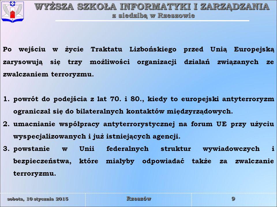 WYŻSZA SZKOŁA INFORMATYKI I ZARZĄDZANIA z siedzibą w Rzeszowie 30 sobota, 10 stycznia 2015sobota, 10 stycznia 2015sobota, 10 stycznia 2015sobota, 10 stycznia 2015 Rzeszów To, że Frontex woli pozostać w cieniu nie jest niczym dziwnym, gdyż jego zadania i operacje wyraźnie obnażają politykę imigracyjną UE.