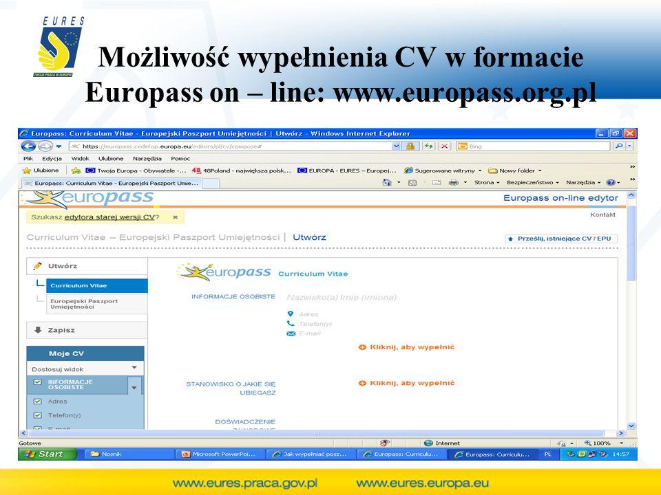 Możliwość wypełnienia CV w formacie Europass on – line: www.europass.org.pl