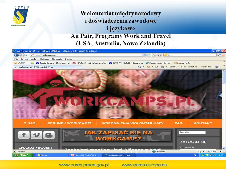Wolontariat międzynarodowy i doświadczenia zawodowe i językowe Au Pair, Programy Work and Travel (USA, Australia, Nowa Zelandia)