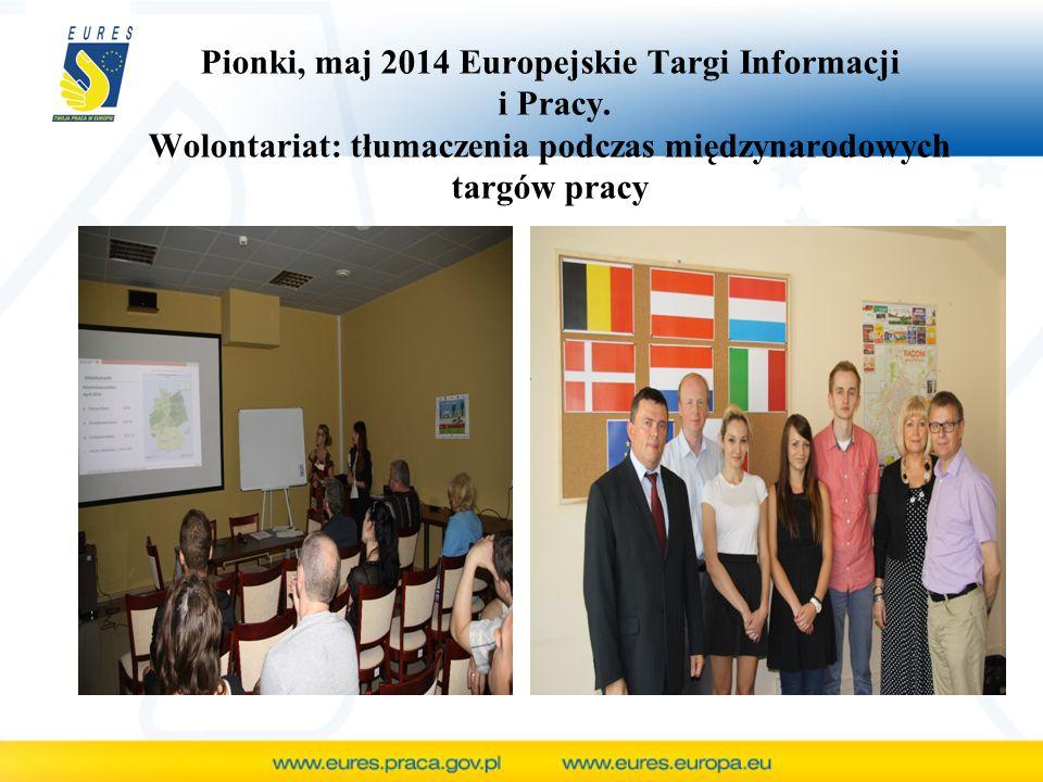 Pionki, maj 2014 Europejskie Targi Informacji i Pracy. Wolontariat: tłumaczenia podczas międzynarodowych targów pracy
