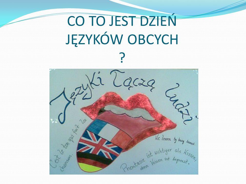 Począwszy od roku 2001, 26 września obchodzony jest Europejski Dzień Języków, dzień mający przypominać o korzyściach płynących ze znajomości wielu języków i zachęcać do nauki języków obcych — nieważne, czy po to, by łatwiej znaleźć pracę, móc porozumieć się na zagranicznym wyjeździe, poznać obcą kulturę, czy też dla samej satysfakcji z opanowania nowego języka.