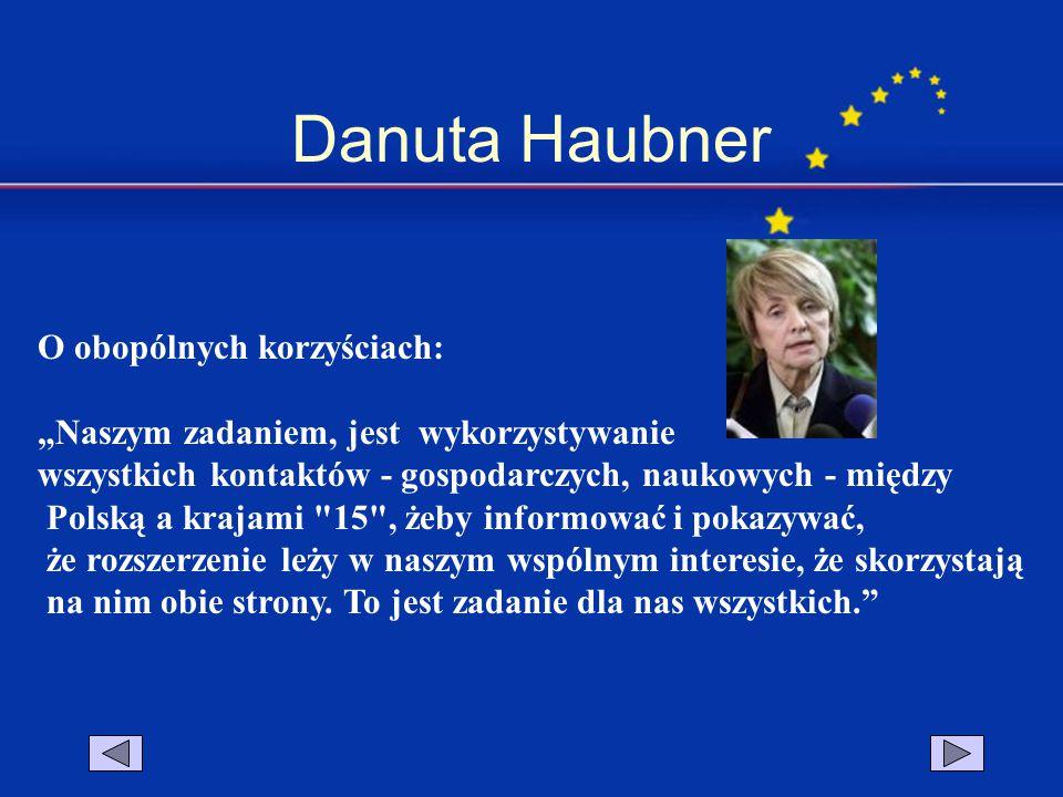 """Danuta Haubner O obopólnych korzyściach: """"Naszym zadaniem, jest wykorzystywanie wszystkich kontaktów - gospodarczych, naukowych - między Polską a kraj"""