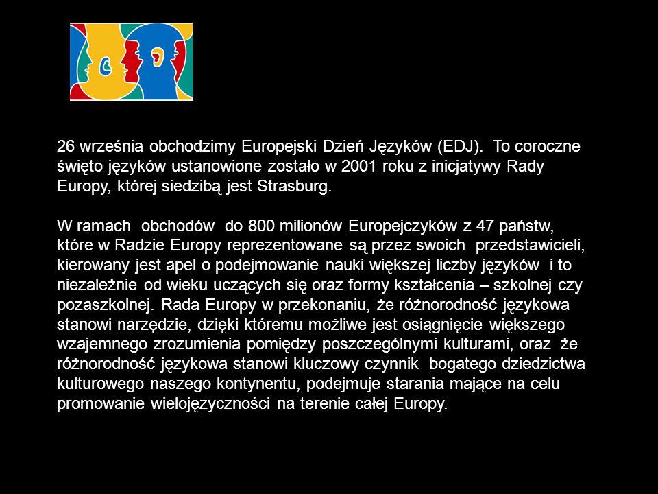 26 września obchodzimy Europejski Dzień Języków (EDJ). To coroczne święto języków ustanowione zostało w 2001 roku z inicjatywy Rady Europy, której sie