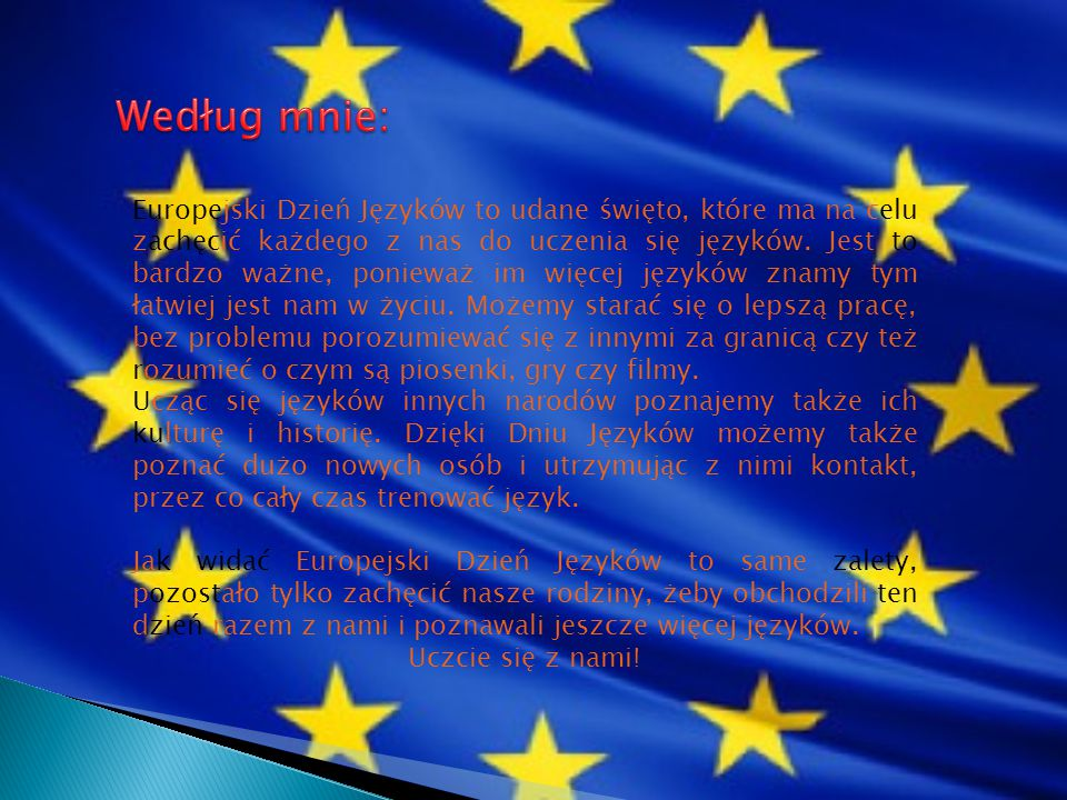 Europejski Dzień Języków to udane święto, które ma na celu zachęcić każdego z nas do uczenia się języków. Jest to bardzo ważne, ponieważ im więcej jęz