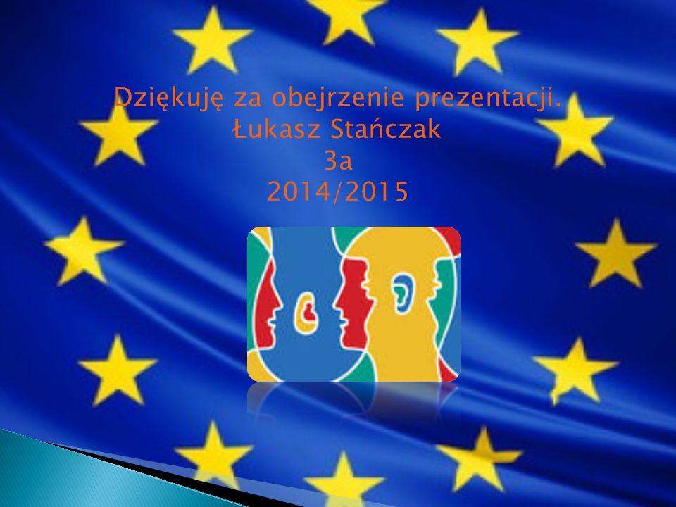 Dziękuję za obejrzenie prezentacji. Łukasz Stańczak 3a 2014/2015