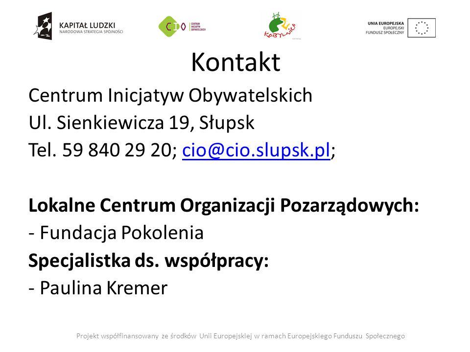 Kontakt Centrum Inicjatyw Obywatelskich Ul. Sienkiewicza 19, Słupsk Tel.