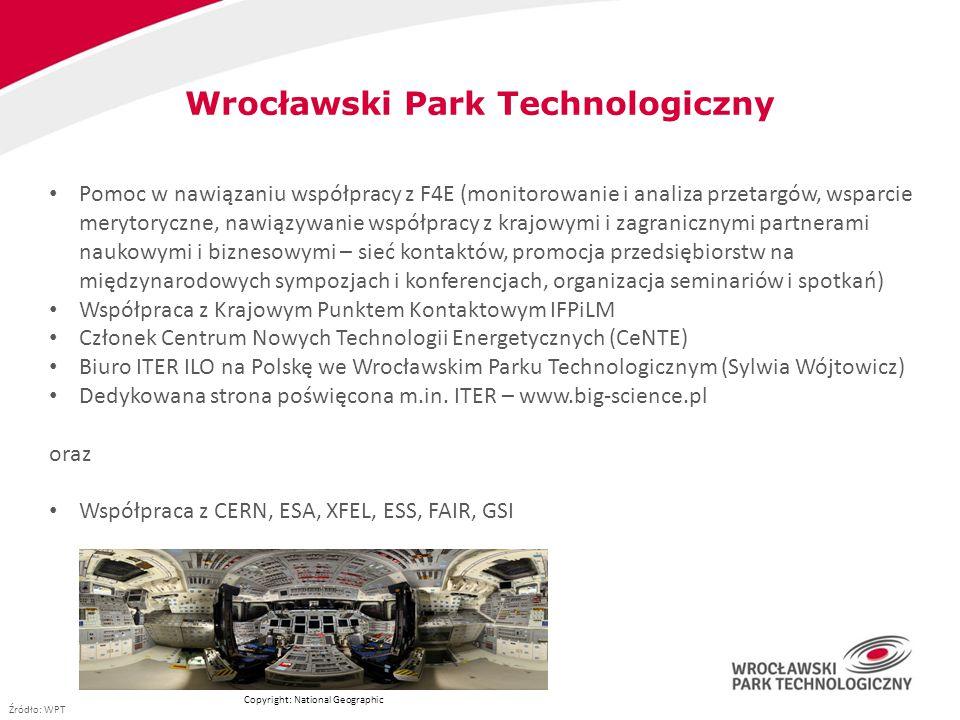 Wrocławski Park Technologiczny Pomoc w nawiązaniu współpracy z F4E (monitorowanie i analiza przetargów, wsparcie merytoryczne, nawiązywanie współpracy