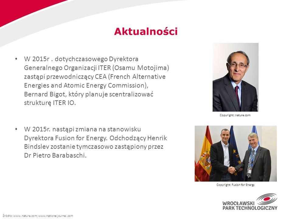 Aktualności W 2015r. dotychczasowego Dyrektora Generalnego Organizacji ITER (Osamu Motojima) zastąpi przewodniczący CEA (French Alternative Energies a