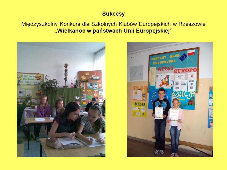"""Sukcesy Międzyszkolny Konkurs dla Szkolnych Klubów Europejskich w Rzeszowie """"Wielkanoc w państwach Unii Europejskiej"""