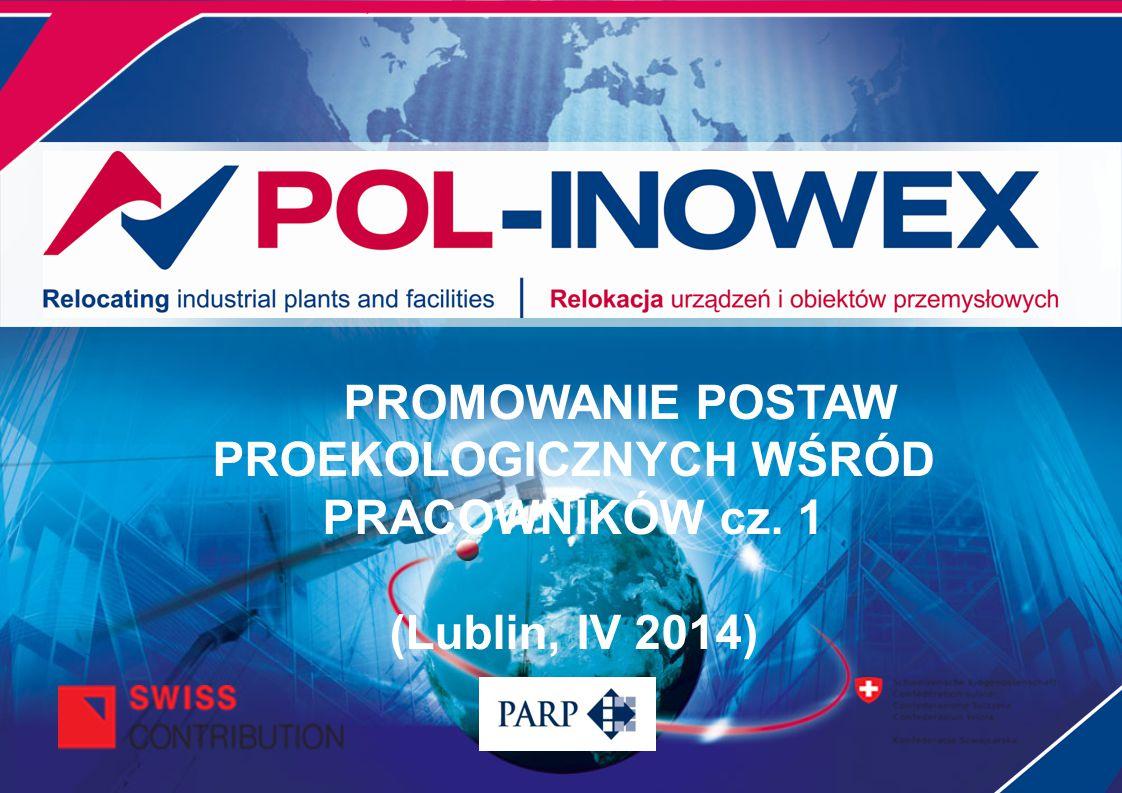 PROMOWANIE POSTAW PROEKOLOGICZNYCH WŚRÓD PRACOWNIKÓW cz. 1 (Lublin, IV 2014)