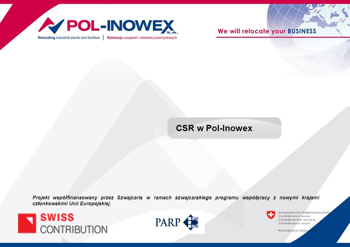 Społeczna odpowiedzialność biznesu w Pol-Inowex Pol-Inowex od września 2013 realizuje projekt, którego celem jest wdrożenie strategii w zakresie społecznej odpowiedzialności biznesu (CSR).
