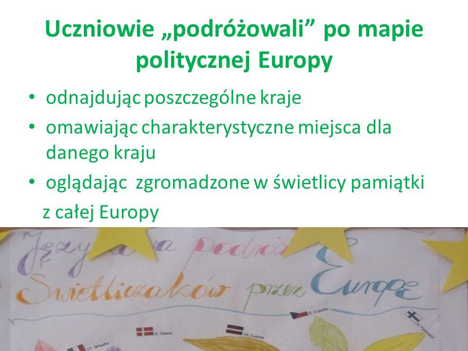 """Uczniowie """"podróżowali"""" po mapie politycznej Europy odnajdując poszczególne kraje omawiając charakterystyczne miejsca dla danego kraju oglądając zgrom"""