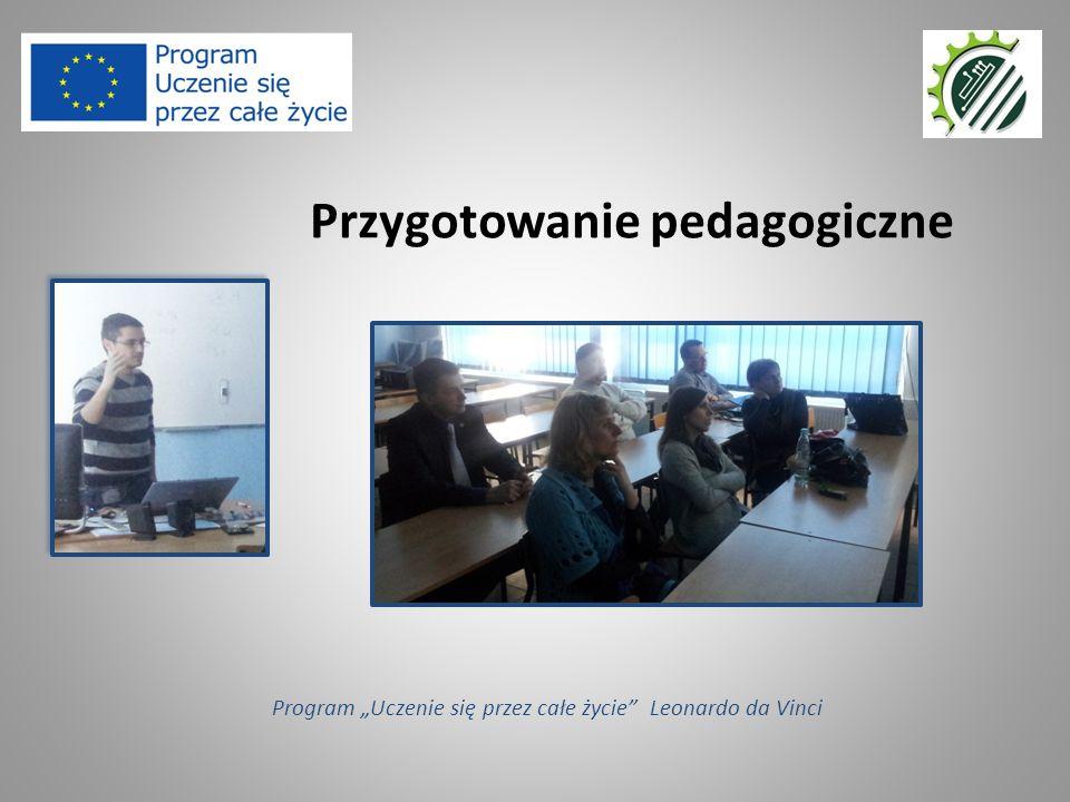 """Przygotowanie pedagogiczne Program """"Uczenie się przez całe życie"""" Leonardo da Vinci"""