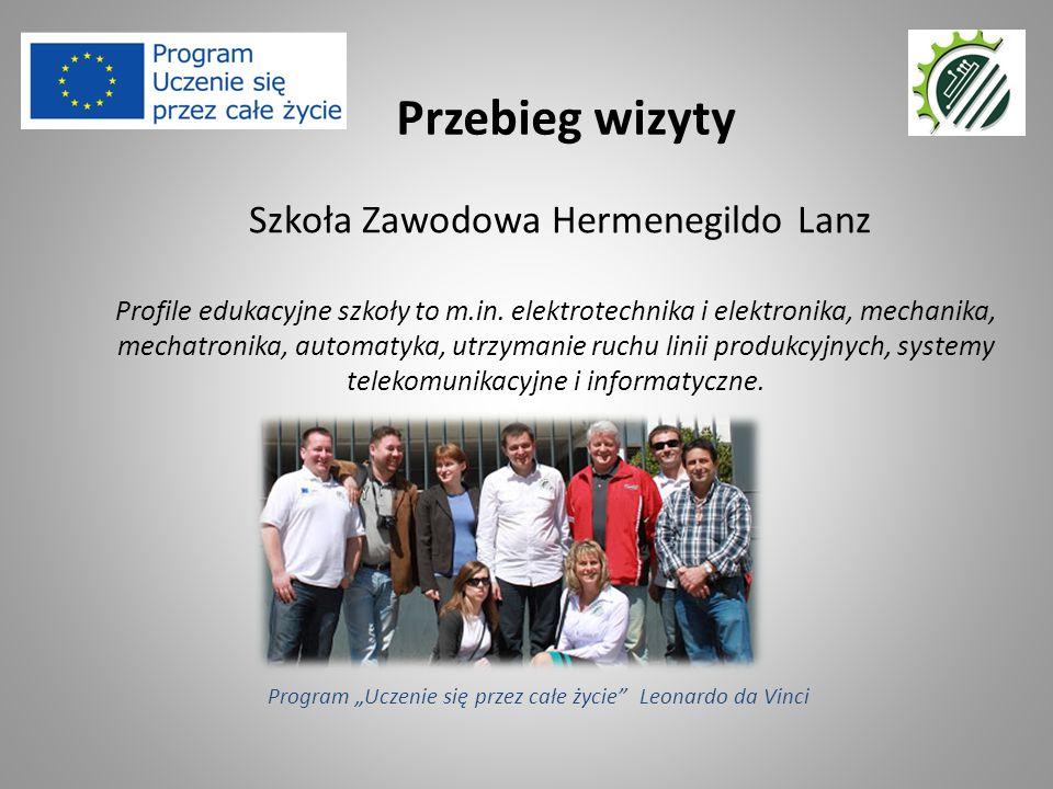 Szkoła Zawodowa Hermenegildo Lanz Profile edukacyjne szkoły to m.in. elektrotechnika i elektronika, mechanika, mechatronika, automatyka, utrzymanie ru