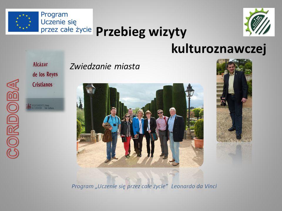 """Przebieg wizyty kulturoznawczej Program """"Uczenie się przez całe życie"""" Leonardo da Vinci Zwiedzanie miasta"""