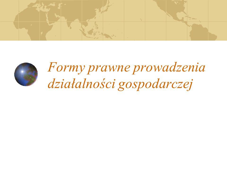 Formy prawne prowadzenia działalności gospodarczej