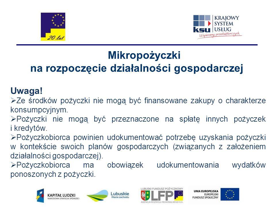 Mikropożyczki na rozpoczęcie działalności gospodarczej Uwaga.