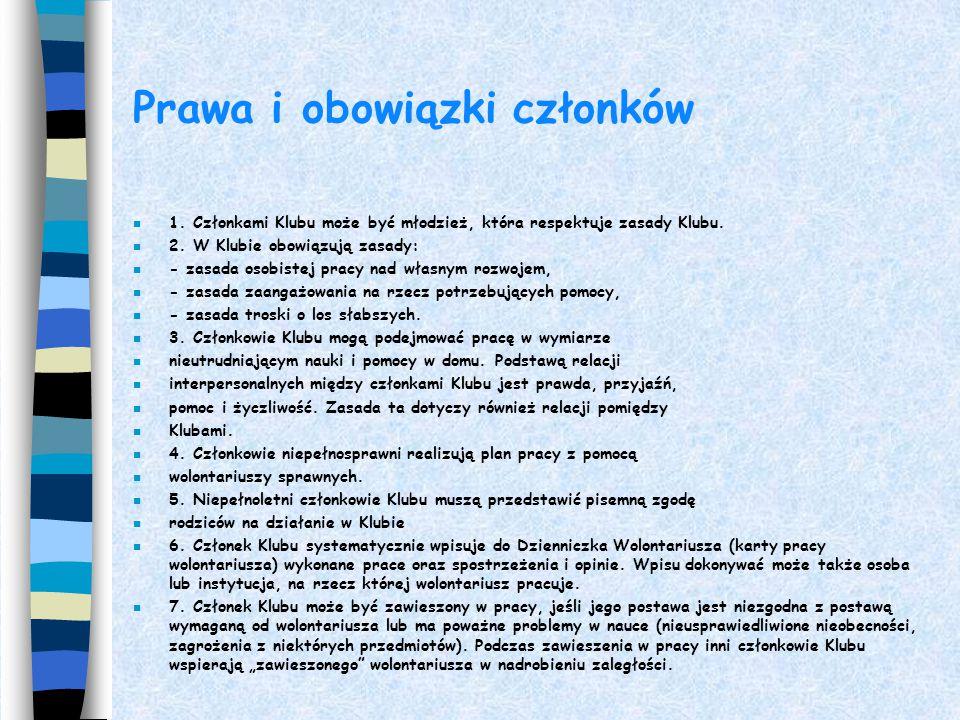 Regulamin MKW – przykład. Postanowienia ogólne. n Młodzieżowe Kluby Wolontariusza to program wychowawczy Lokalnego Centrum Wolontariatu w Zamościu. n