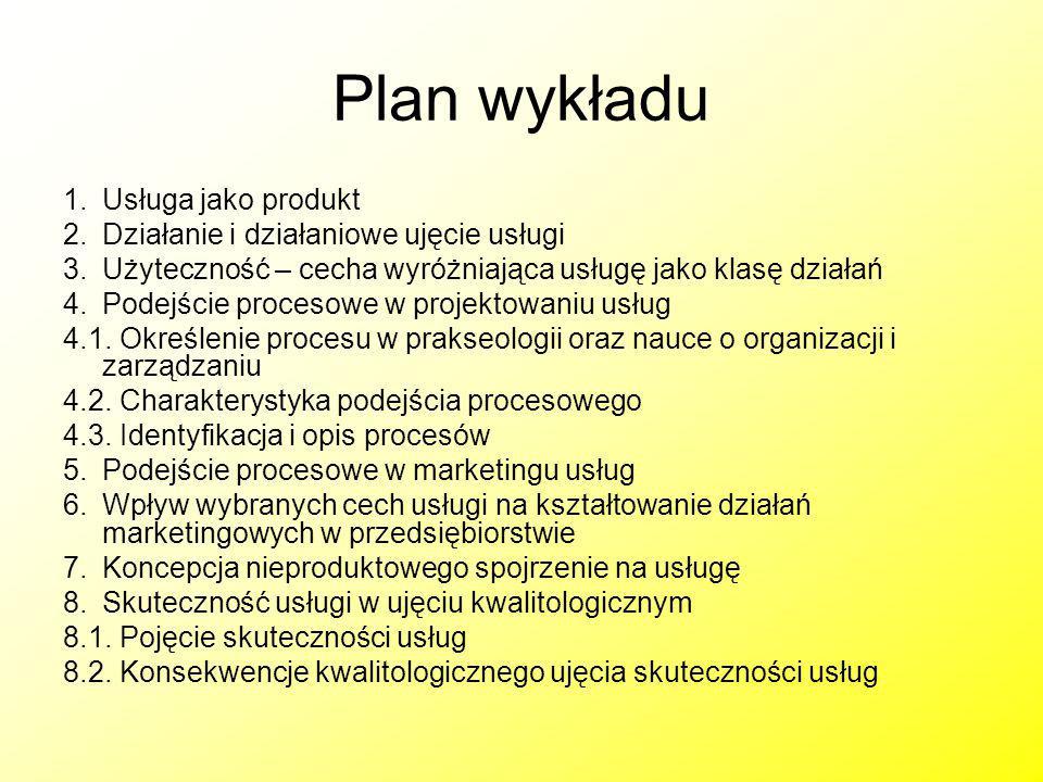 Plan wykładu 1.Usługa jako produkt 2.Działanie i działaniowe ujęcie usługi 3.Użyteczność – cecha wyróżniająca usługę jako klasę działań 4.Podejście pr