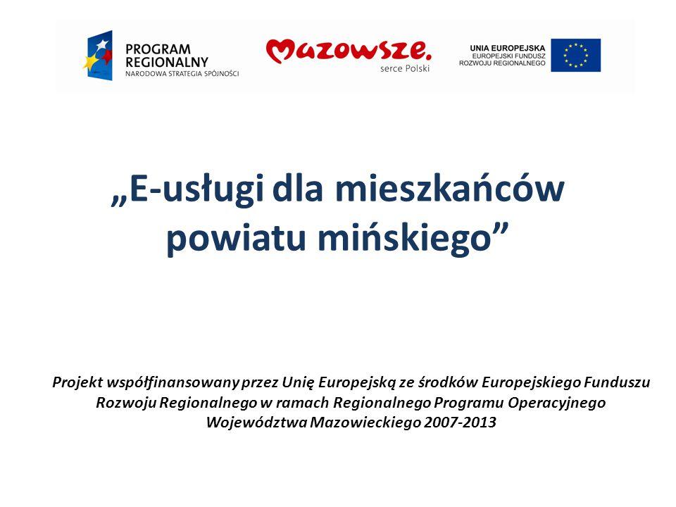 W ramach projektu uruchomiono pięć nowych e-usług świadczonych przez Starostwo Powiatowe: E-rejestr stowarzyszeń i fundacji, E-biuro obsługi interesanta, E-tablica informacji kulturalnych i ogłoszeń, E-zwiedzanie powiatu mińskiego, E-wizualizacja obiektów powiatu Mińskiego.