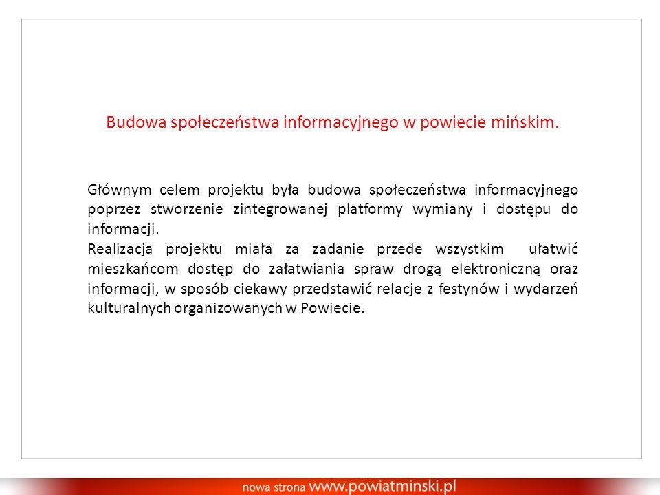 Budowa społeczeństwa informacyjnego w powiecie mińskim.