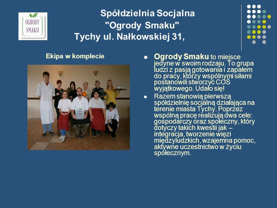 Spółdzielnia Socjalna Ogrody Smaku Tychy ul.