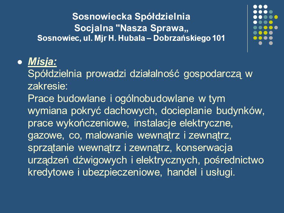 """Sosnowiecka Spółdzielnia Socjalna Nasza Sprawa"""" Sosnowiec, ul."""