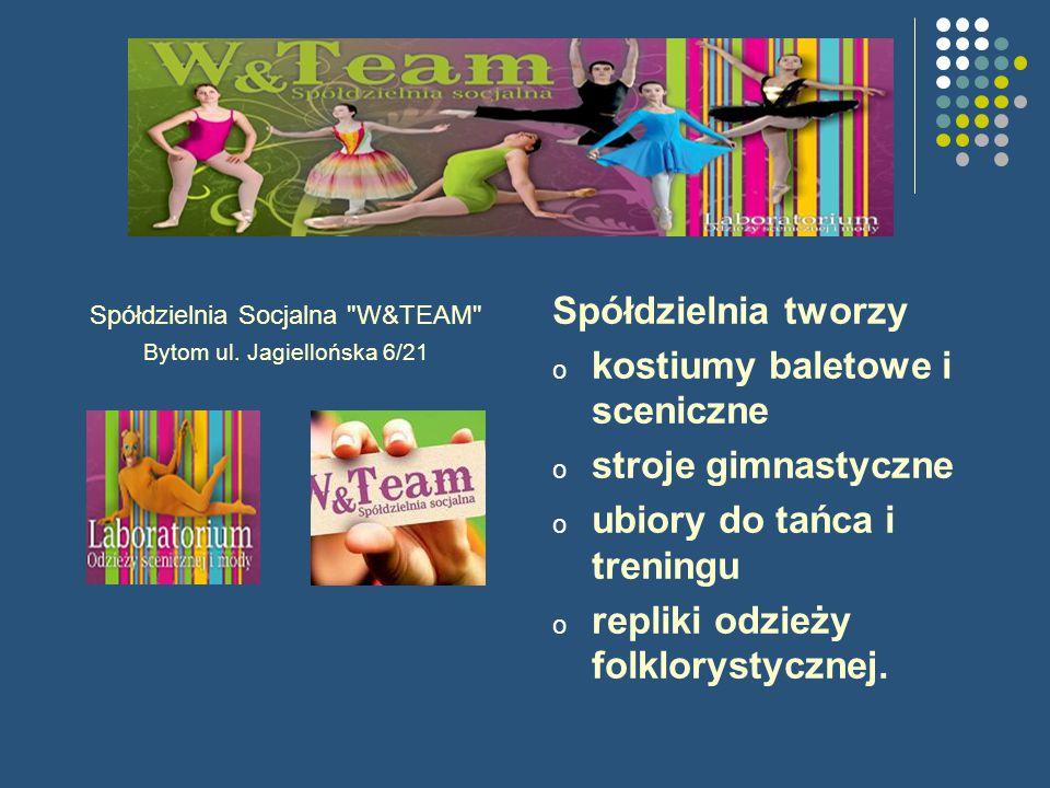 Spółdzielnia Socjalna W&TEAM Bytom ul.