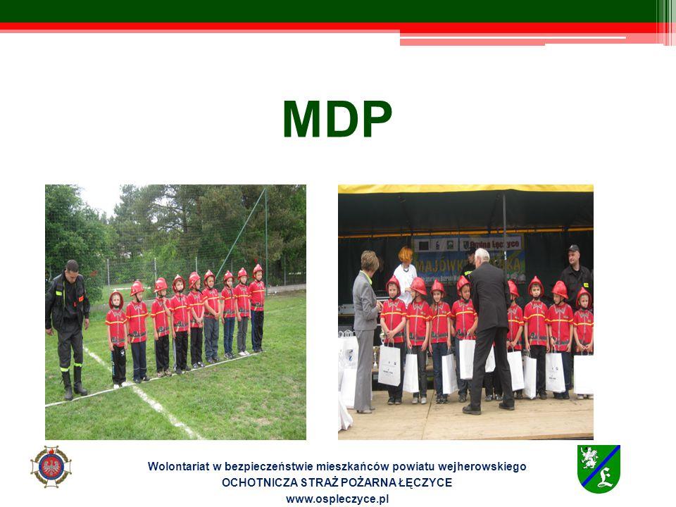 MDP Wolontariat w bezpieczeństwie mieszkańców powiatu wejherowskiego OCHOTNICZA STRAŻ POŻARNA ŁĘCZYCE www.ospleczyce.pl
