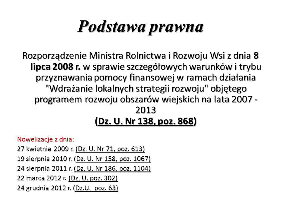 Podstawa prawna Rozporządzenie Ministra Rolnictwa i Rozwoju Wsi z dnia 8 lipca 2008 r.