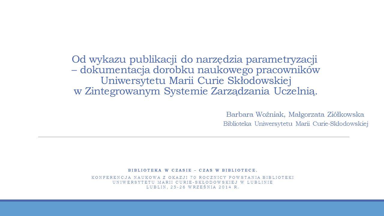 Plan prezentacji o Zarys działalności dokumentacyjnej Biblioteki Uniwersyteckiej UMCS.