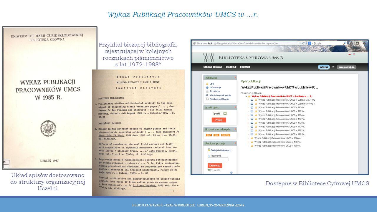 BIBLIOTEKA W CZASIE – CZAS W BIBLIOTECE.LUBLIN, 25-26 WRZEŚNIA 2014 R.