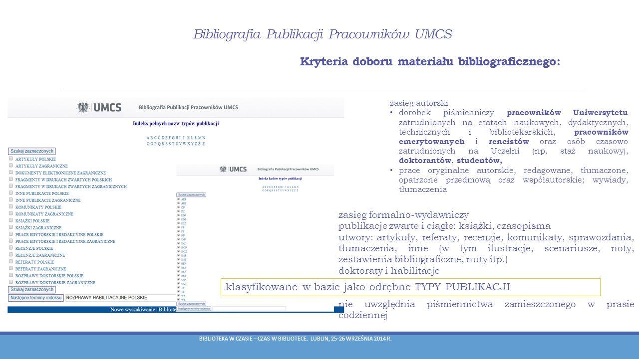 Bibliografia Publikacji Pracowników UMCS Rankingi BPP UMCS umożliwia tworzenie rankingów: autorów (w obrębie jednostek, wydziałów czy całej uczelni), wydziałów i jednostek organizacyjnych.