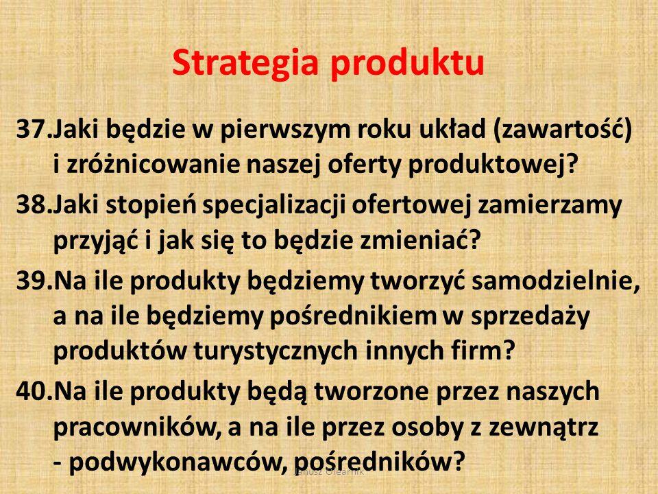 Ogólna strategia 33.Jaki jest obraz analizy SWOT naszej firmy.